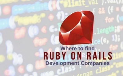 Where to find the Best Ruby on Rails Development Companies