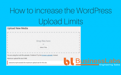 How to Change or Increase the WordPress Upload Limits